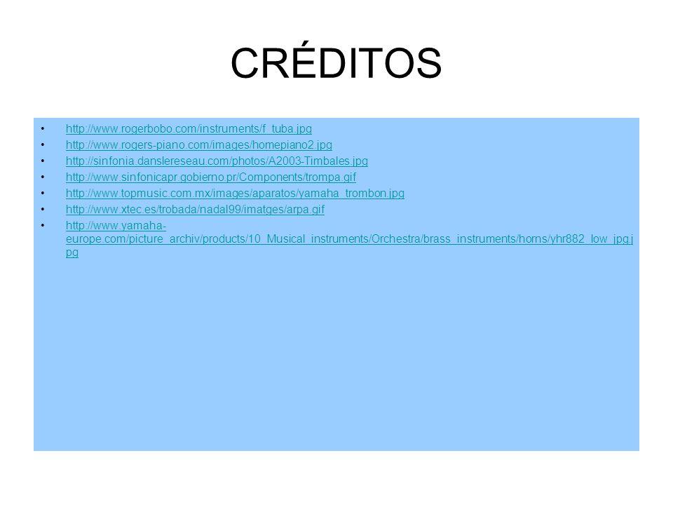 CRÉDITOS Esta página no habría sido posible sin la ayuda de estas otras: http://www.academiaethos.com/images/flauta.jpg http://bach2411111.blogcindari