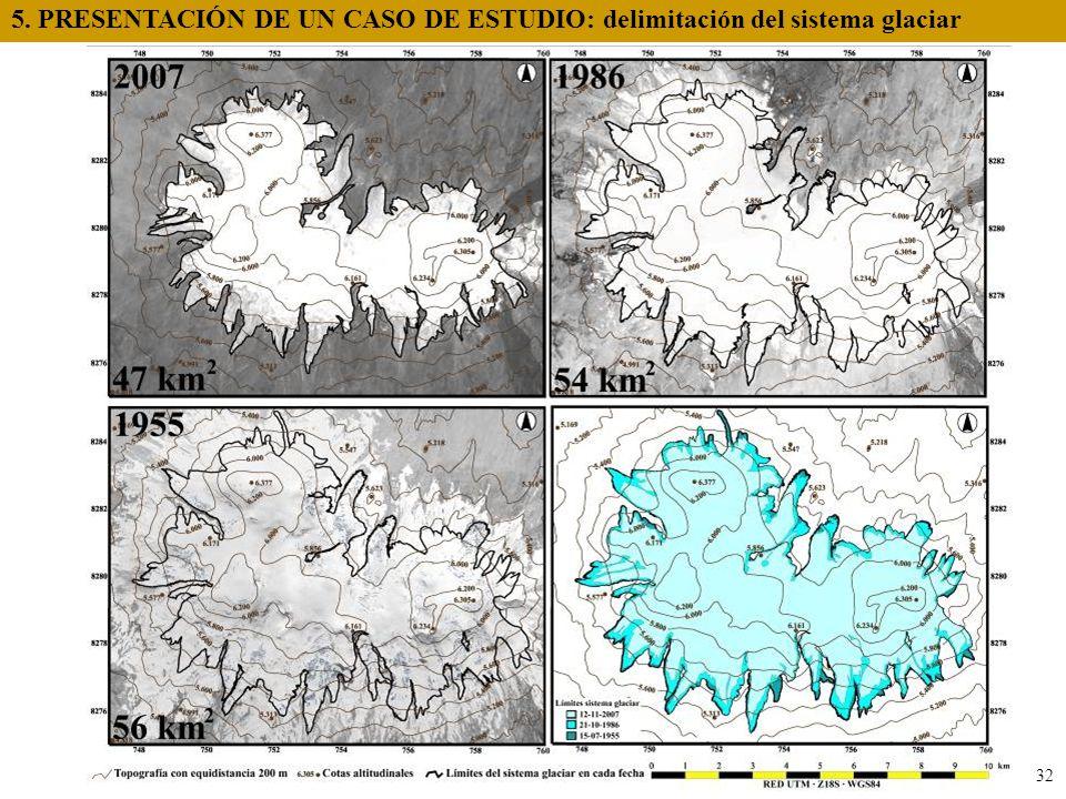 Altiplano 5. PRESENTACIÓN DE UN CASO DE ESTUDIO: delimitación del sistema glaciar 32