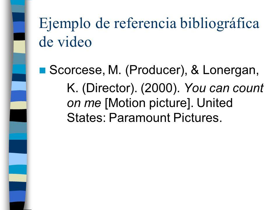 Ejemplo de referencia bibliográfica de video Scorcese, M.