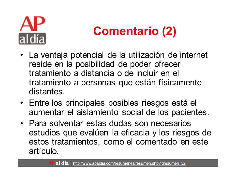AP al día [ http://www.apaldia.com/resumenes/resumen.php?idresumen=32 ] Comentario (1) Internet ofrece diferentes oportunidades para la atención y el
