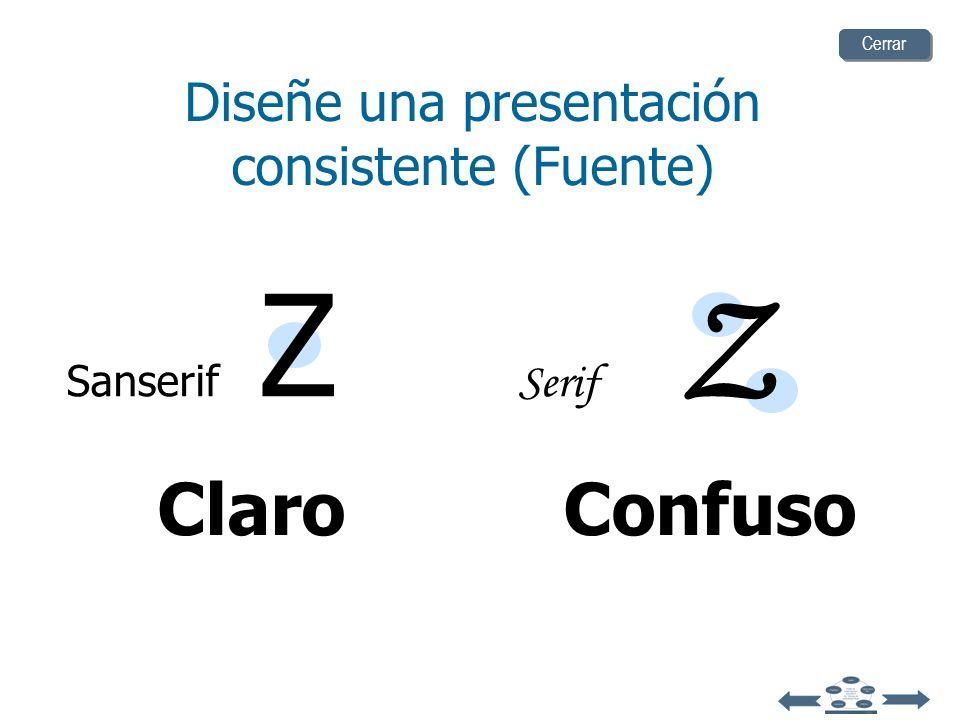 Diseñe una presentación consistente (Mayúsculas) TODAS LAS LETRAS EN MAYÚSCULAS SON DIFÍCILES DE LEER Utilizar una combinación de mayúsculas y minúscu