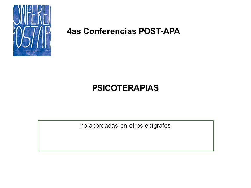 4as Conferencias POST-APA PSICOTERAPIAS no abordadas en otros epígrafes
