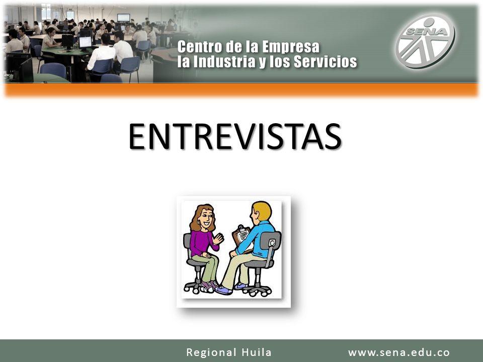 ENTREVISTAS www.sena.edu.coRegional Huila