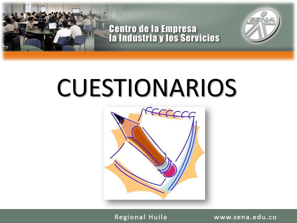CUESTIONARIOS www.sena.edu.coRegional Huila