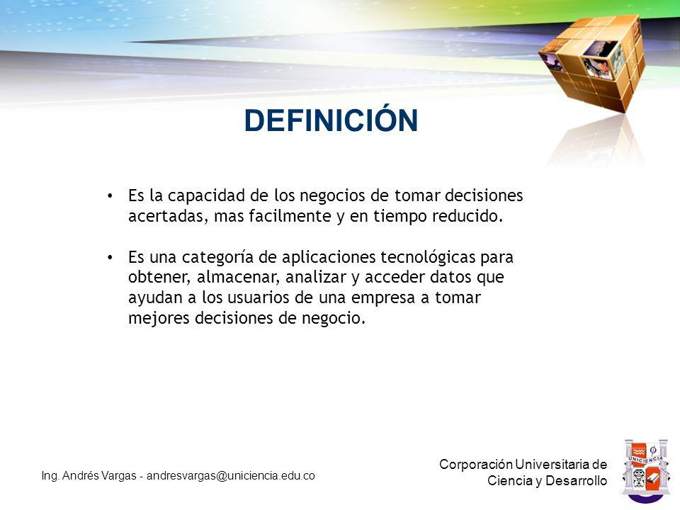 DEFINICIÓN Corporación Universitaria de Ciencia y Desarrollo Ing.