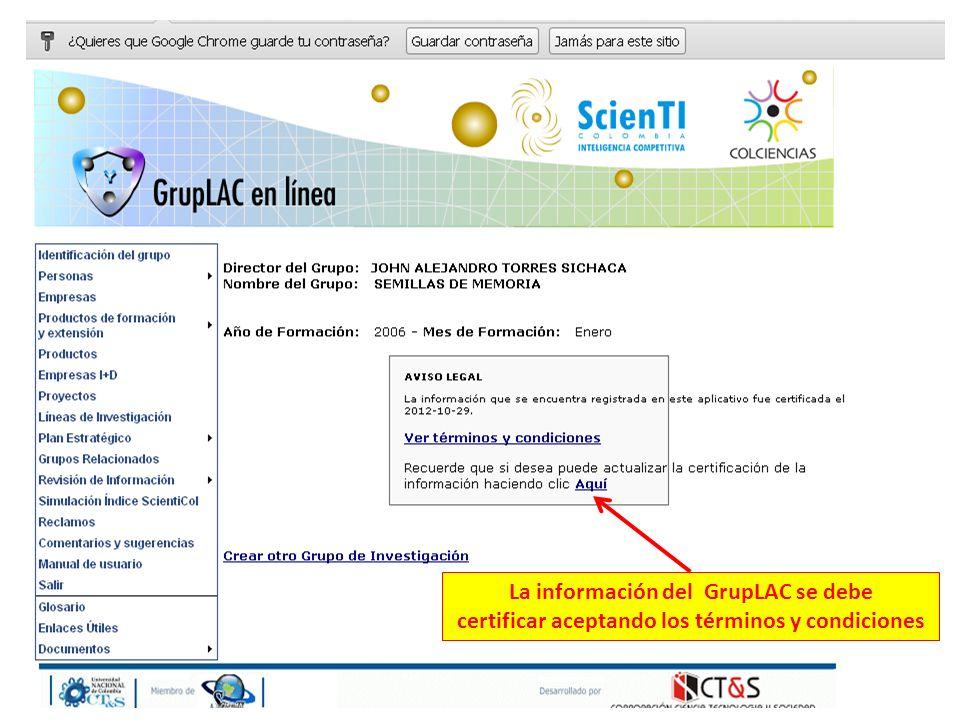 La información del GrupLAC se debe certificar aceptando los términos y condiciones
