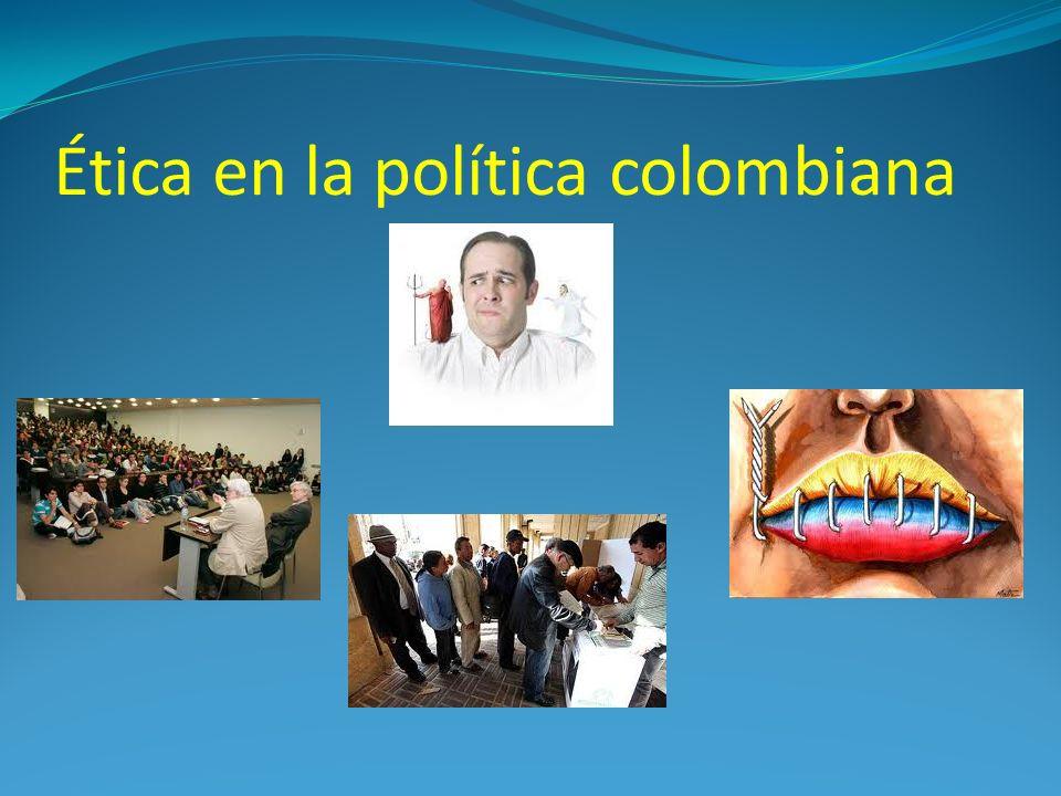 Ética en la política colombiana