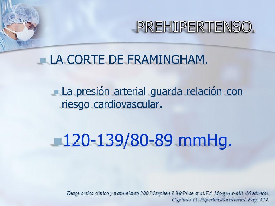 LA CORTE DE FRAMINGHAM. LA CORTE DE FRAMINGHAM. La presión arterial guarda relación con riesgo cardiovascular. La presión arterial guarda relación con