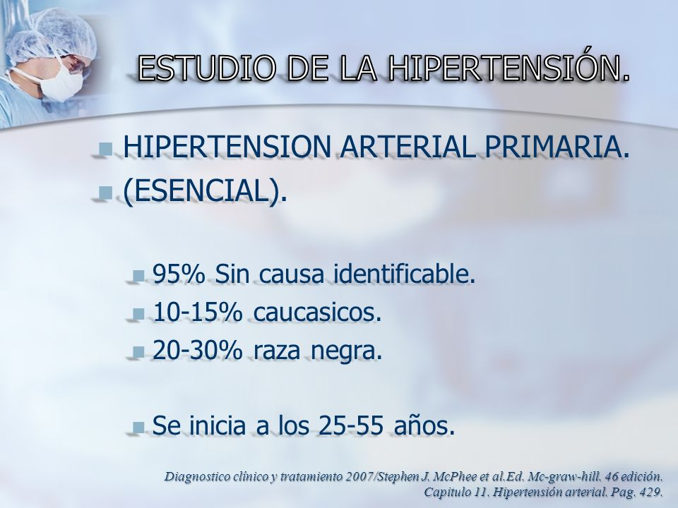 HIPERTENSION ARTERIAL PRIMARIA. HIPERTENSION ARTERIAL PRIMARIA. (ESENCIAL). (ESENCIAL). 95% Sin causa identificable. 95% Sin causa identificable. 10-1