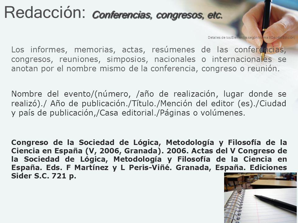 Conferencias, congresos, etc.Redacción: Conferencias, congresos, etc.