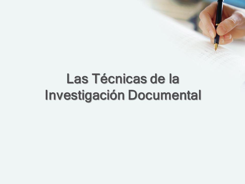 Las Técnicas de la Investigación Documental
