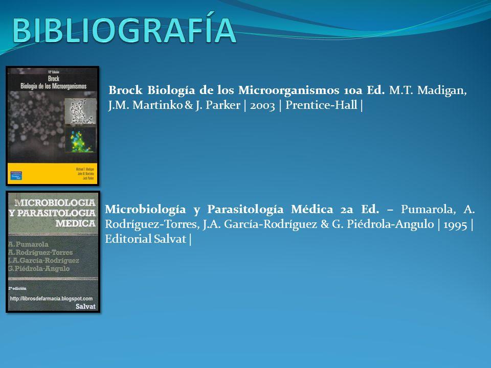 Brock Biología de los Microorganismos 10a Ed. M.T. Madigan, J.M. Martinko & J. Parker | 2003 | Prentice-Hall | Microbiología y Parasitología Médica 2a