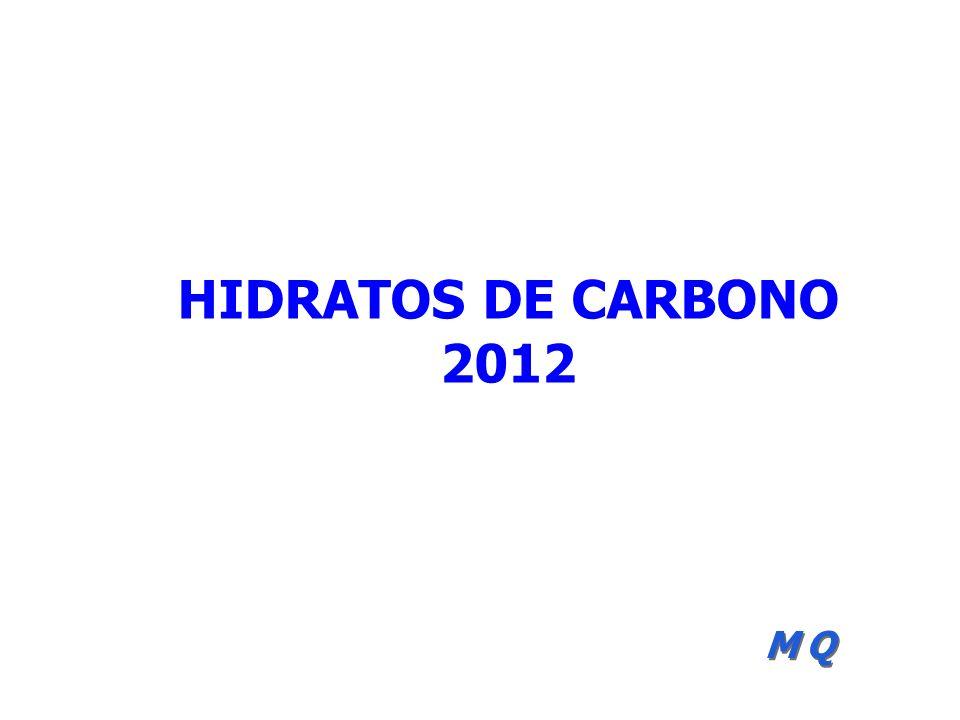HIDRATOS DE CARBONO 2012 MQ