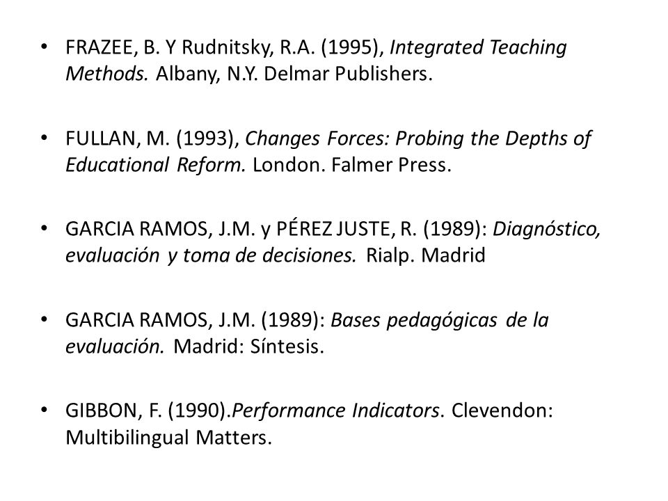 FRAZEE, B.Y Rudnitsky, R.A. (1995), Integrated Teaching Methods.