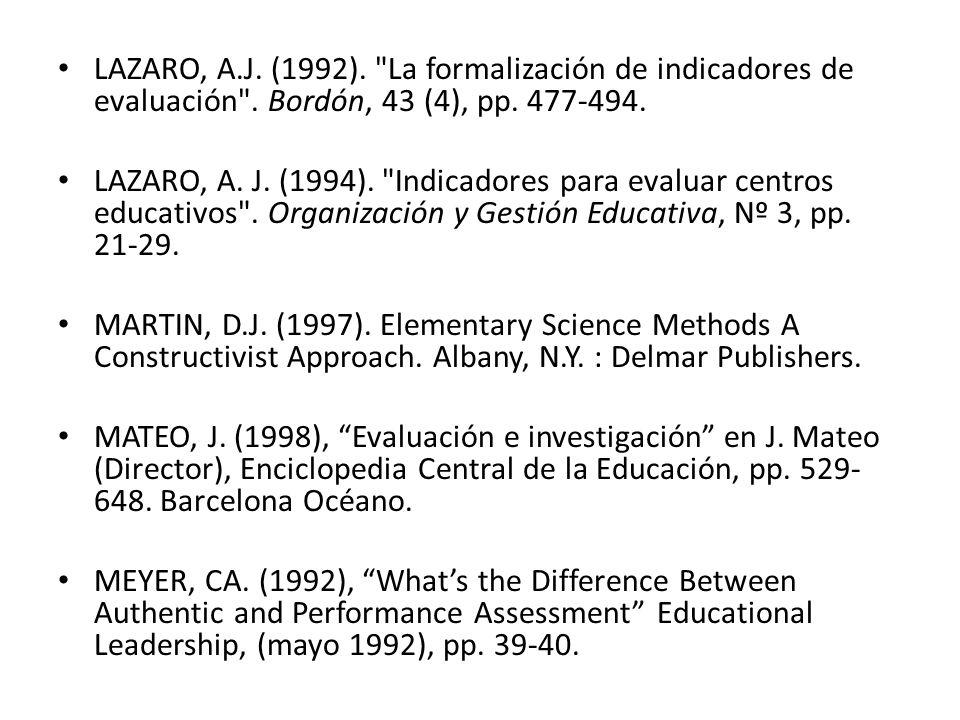 LAZARO, A.J.(1992). La formalización de indicadores de evaluación .