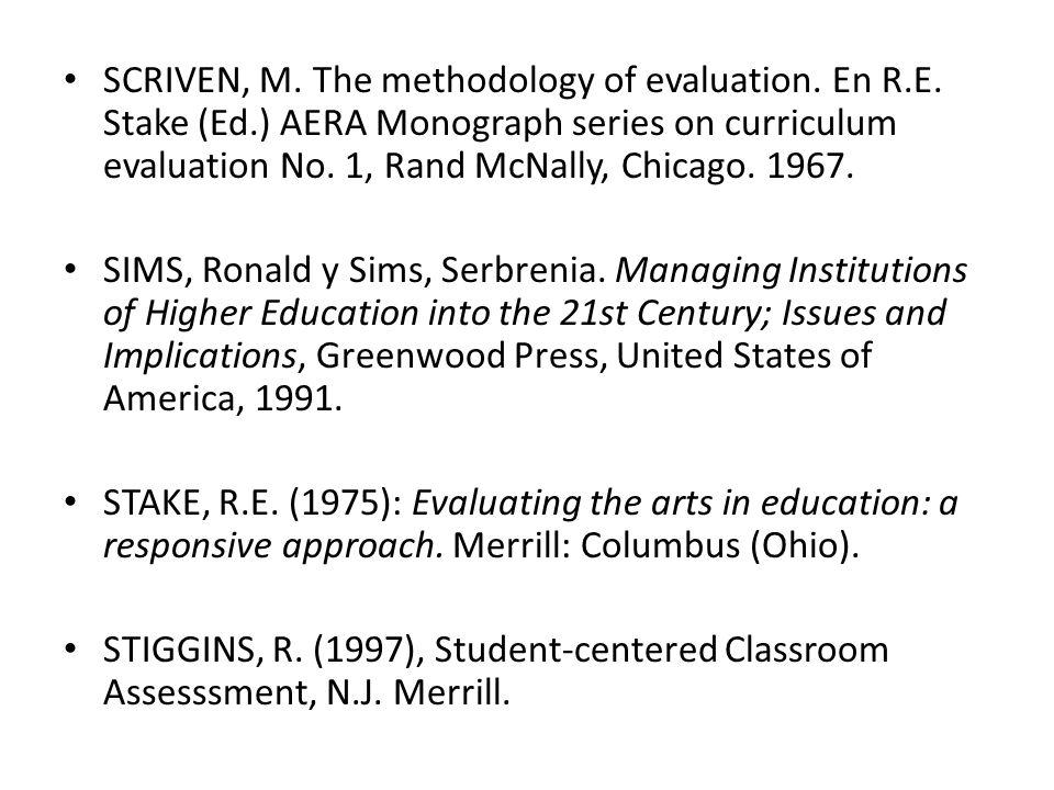 SCRIVEN, M.The methodology of evaluation. En R.E.