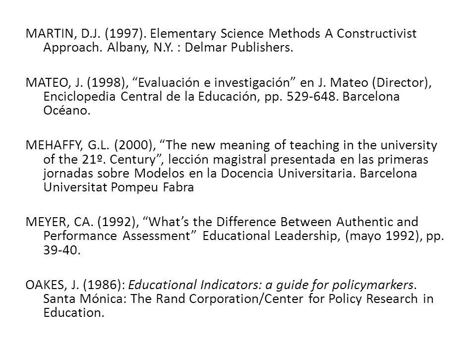MARTIN, D.J.(1997). Elementary Science Methods A Constructivist Approach.