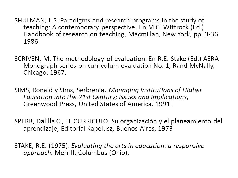 SHULMAN, L.S. Paradigms and research programs in the study of teaching: A contemporary perspective. En M.C. Wittrock (Ed.) Handbook of research on tea