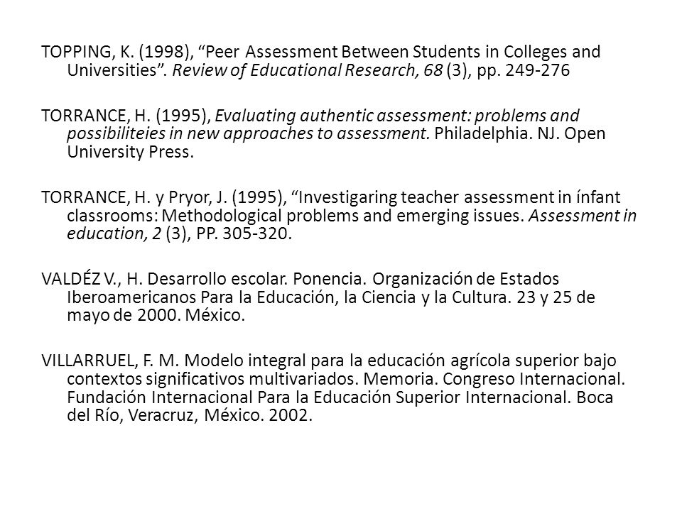 TOPPING, K.(1998), Peer Assessment Between Students in Colleges and Universities.
