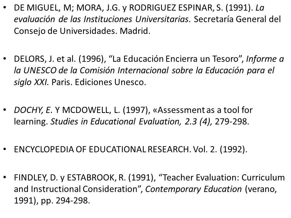 DE MIGUEL, M; MORA, J.G.y RODRIGUEZ ESPINAR, S. (1991).