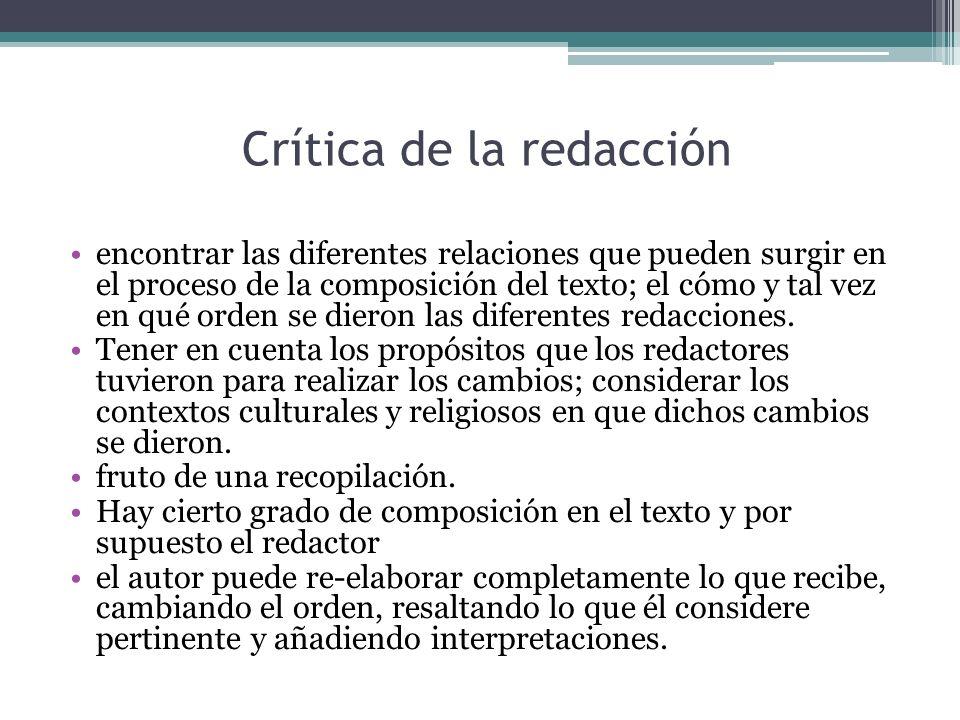 Crítica de la redacción encontrar las diferentes relaciones que pueden surgir en el proceso de la composición del texto; el cómo y tal vez en qué orde