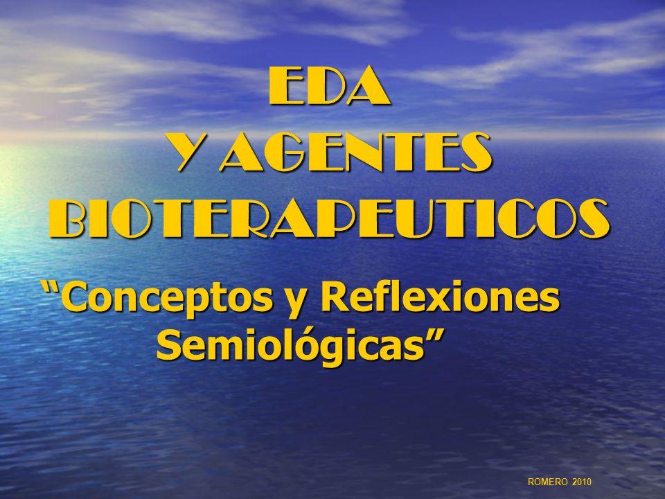 AGENTES BIOTERAPÉUTICOS EFECTOS AUMENTA LA LONGITUD Y EL PESO DEL INTESTINO MEJORA LA ADAPTACIÓN FUNCIONAL DEL INTESTINO (YEYUNO E ILEON) A PROTEÍNA, SACAROSA GLUCOAMILASA Y AMINOPEPTIDASA ESTIMULAN LAS ENZIMAS DE MADURACIÓN (LACTASA SACARASA MALTASA Y AMINOPEPTIDASA INCREMENTA LA SECRECIÓN DE IGA (LUCHA CONTRA MICROORGANISMOS) EDA Y AGENTES BIOTERAPEUTICOS ROMERO 2010