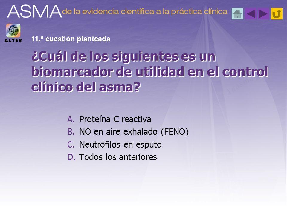 A.Proteína C reactiva B.NO en aire exhalado (FENO) C.Neutrófilos en esputo D.Todos los anteriores ¿Cuál de los siguientes es un biomarcador de utilida