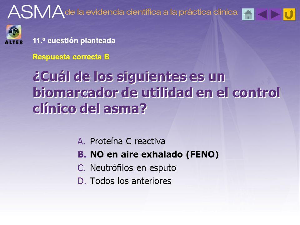 A.Proteína C reactiva B.NO en aire exhalado (FENO) C.Neutrófilos en esputo D.Todos los anteriores Respuesta correcta B ¿Cuál de los siguientes es un b