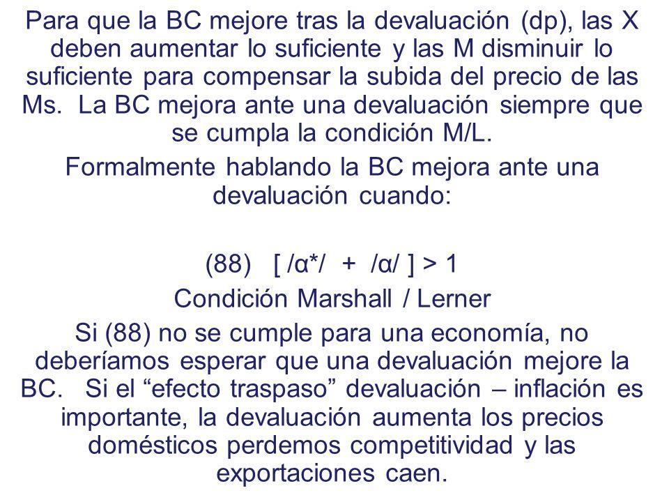 (80) (B N /P) = X – (eP*/P) M (81) B = X – p M A partir de donde: dB = (dX / dp) dP – p (dM / dp) dp – M dp Operando adecuadamente y considerando que