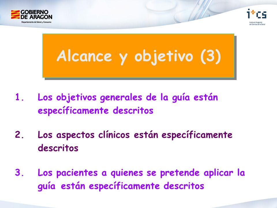 1. Los objetivos generales de la guía están específicamente descritos 2.Los aspectos clínicos están específicamente descritos 3. Los pacientes a quien
