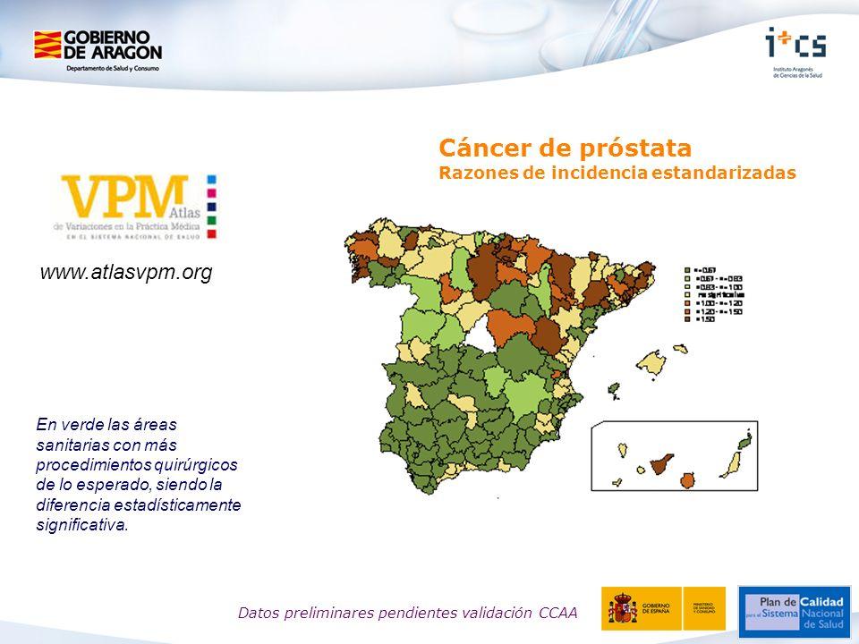 Cáncer de próstata Razones de incidencia estandarizadas En verde las áreas sanitarias con más procedimientos quirúrgicos de lo esperado, siendo la diferencia estadísticamente significativa.