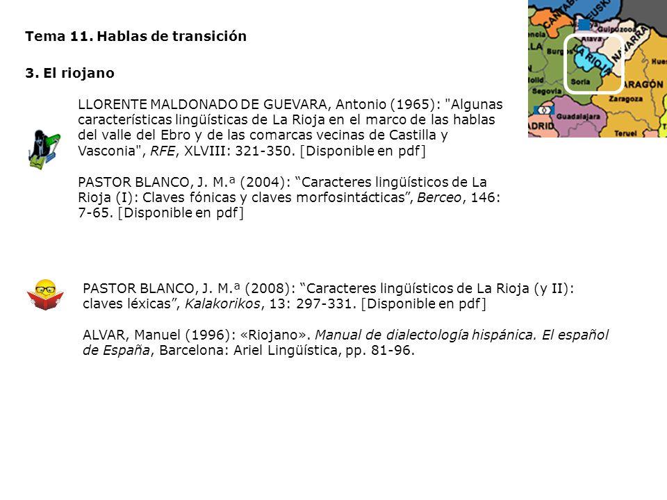 Tema 11. Hablas de transición 3. El riojano LLORENTE MALDONADO DE GUEVARA, Antonio (1965):
