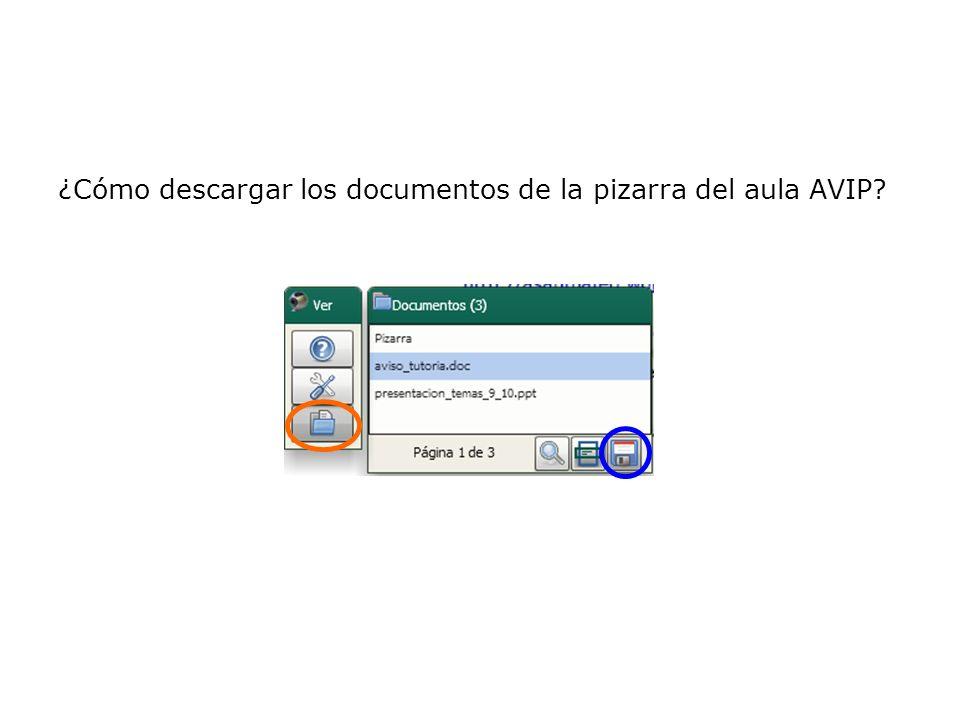 ¿Cómo descargar los documentos de la pizarra del aula AVIP?