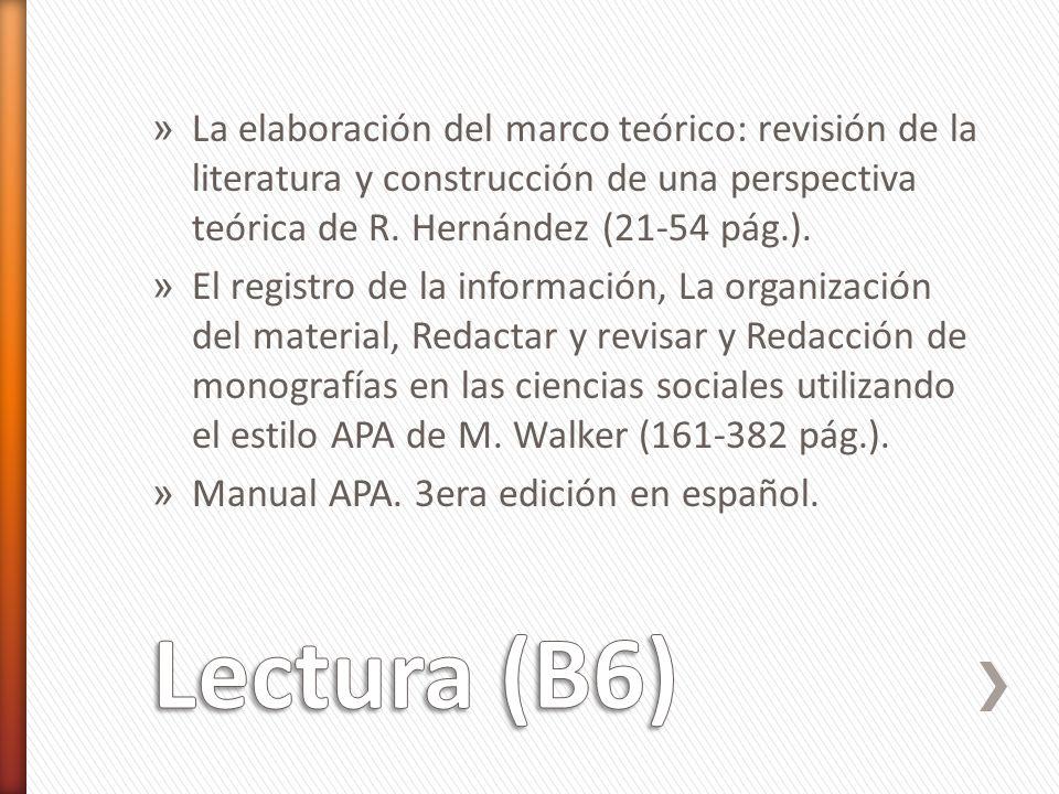 » La elaboración del marco teórico: revisión de la literatura y construcción de una perspectiva teórica de R.