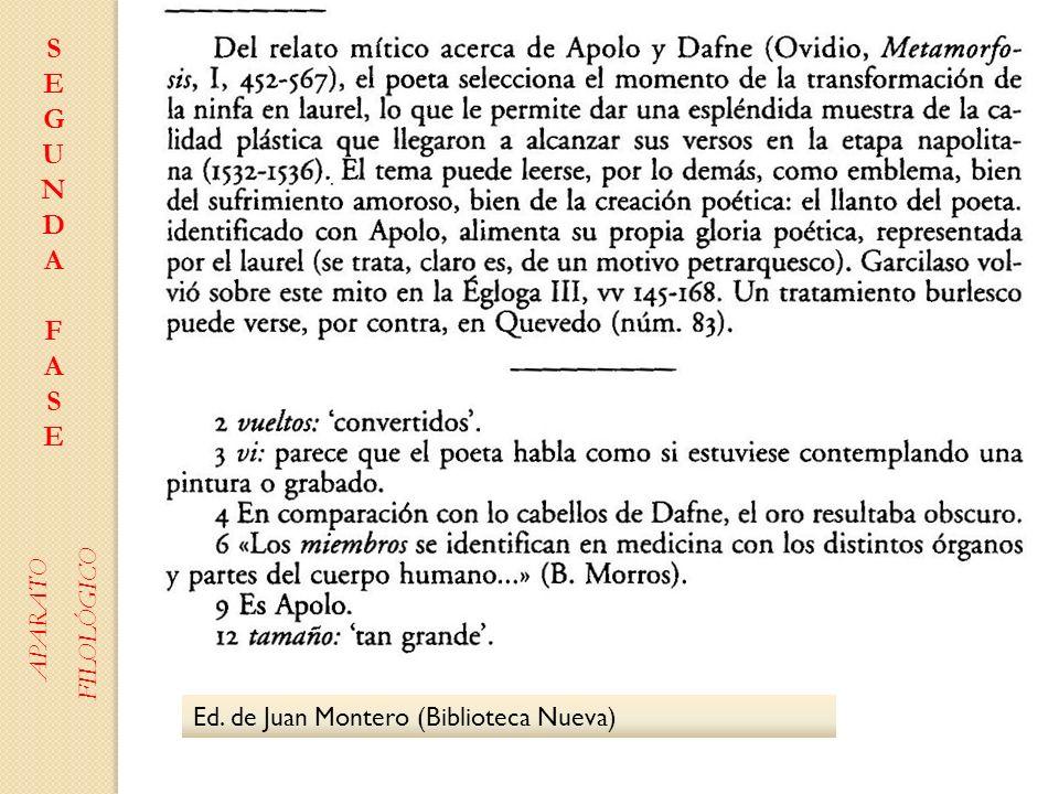 Ed. de Juan Montero (Biblioteca Nueva) SEGUNDAFASESEGUNDAFASE APARATO FILOLÓGICO