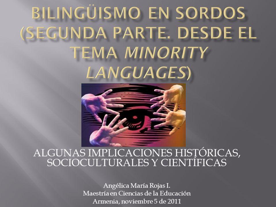 El enfoque oralista triunfó en el Segundo Congreso Internacional sobre la educación del sordo, celebrado en Milán en el año 1880, ya que consagró la utilización del oralismo como sistema único de comunicación.
