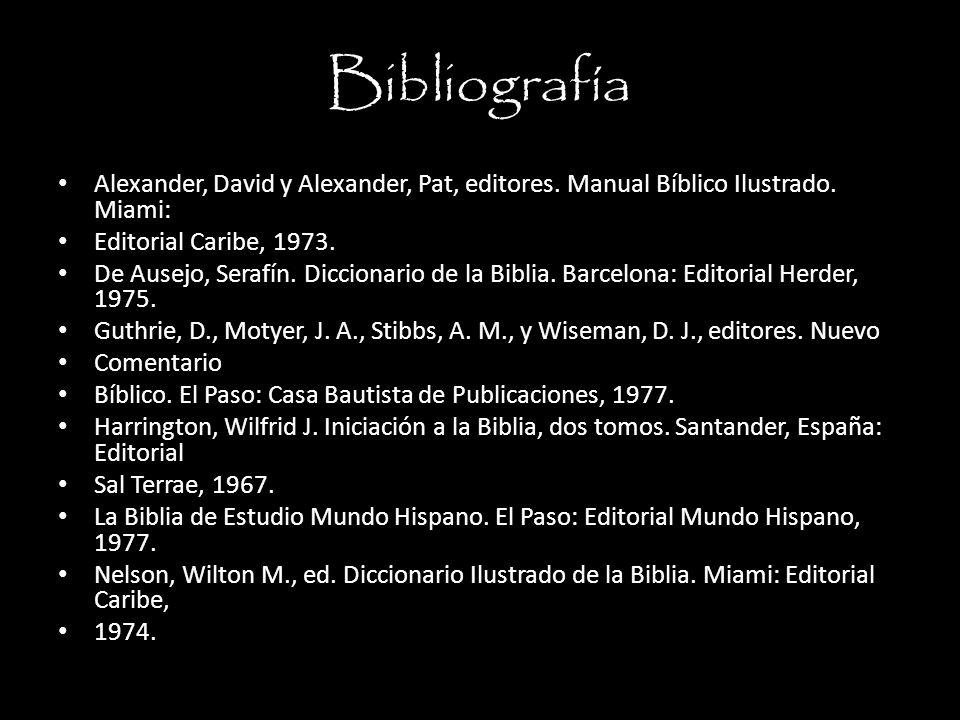 Bibliografía Alexander, David y Alexander, Pat, editores.