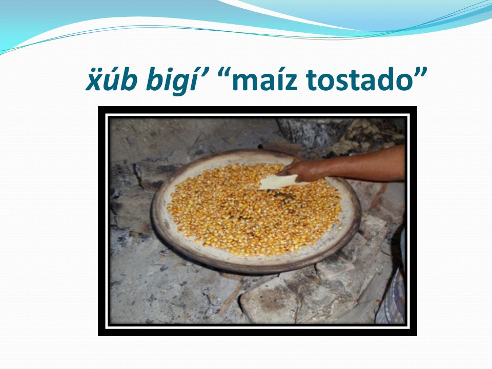 úb bigí maíz tostado
