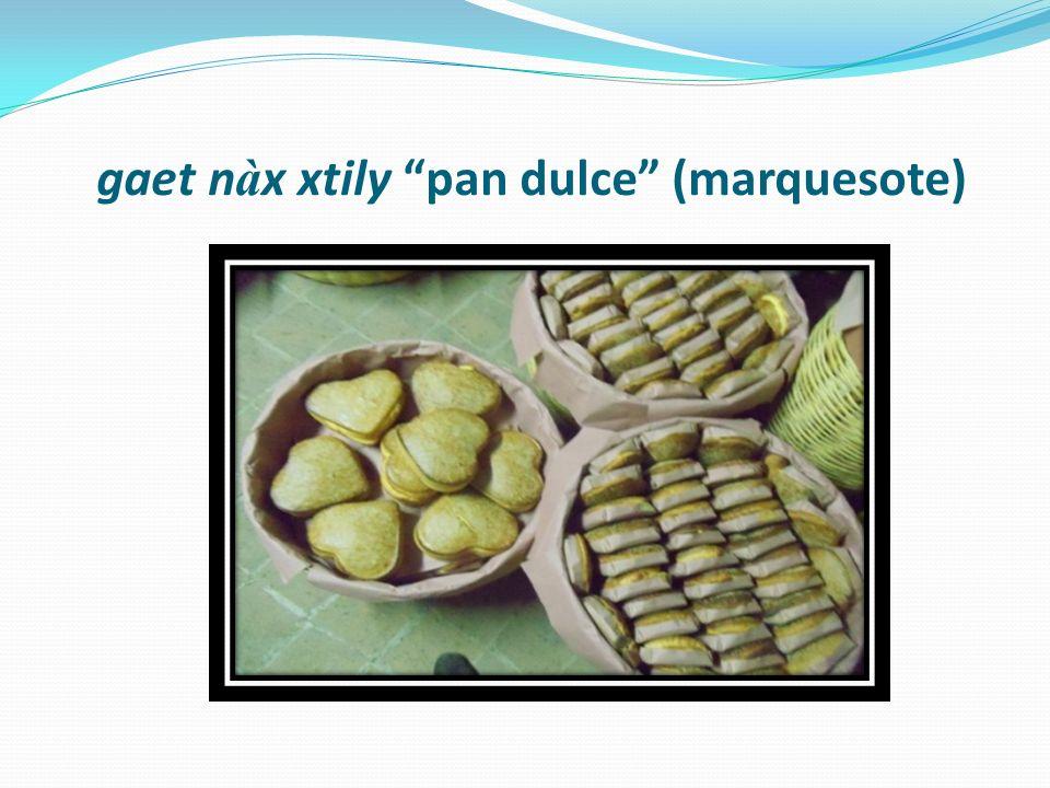 gaet n à x xtily pan dulce (marquesote)