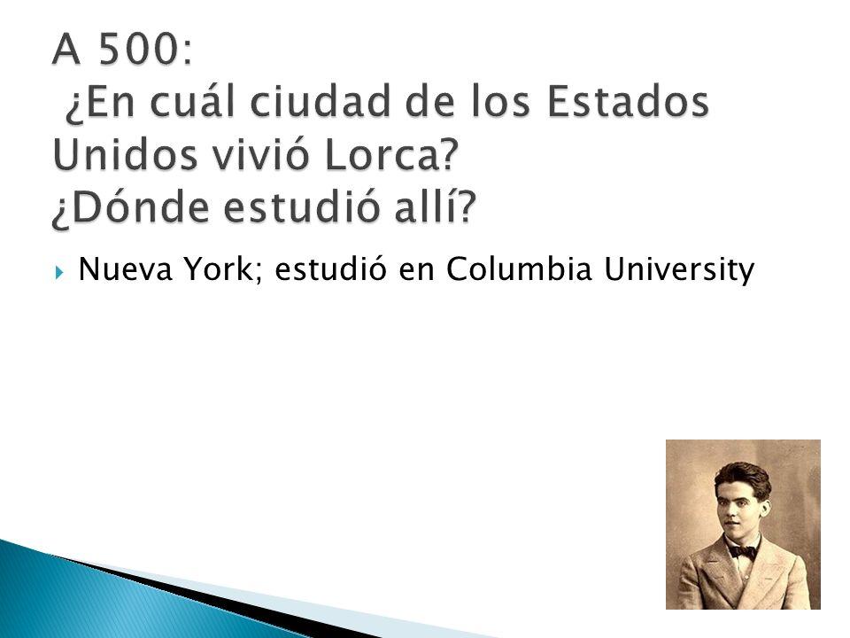 Nueva York; estudió en Columbia University