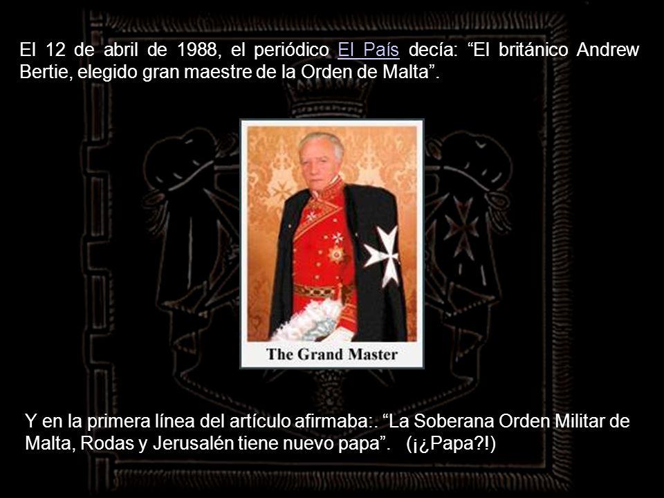 Los útimos dos Grandes Maestres de la Orden han sido:Grandes Maestres de la Orden Andrew BertieMattew Festing