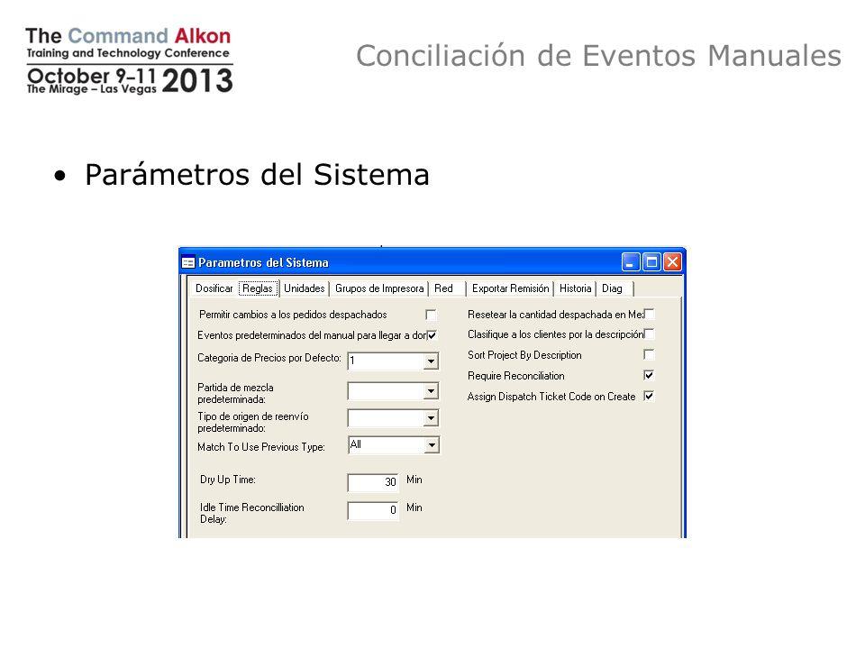 Conciliación de Eventos Manuales Parámetros del Sistema