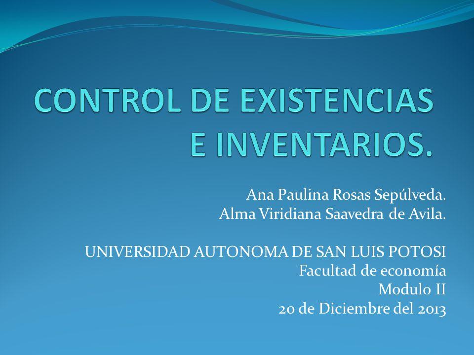 Ana Paulina Rosas Sepúlveda. Alma Viridiana Saavedra de Avila. UNIVERSIDAD AUTONOMA DE SAN LUIS POTOSI Facultad de economía Modulo II 20 de Diciembre