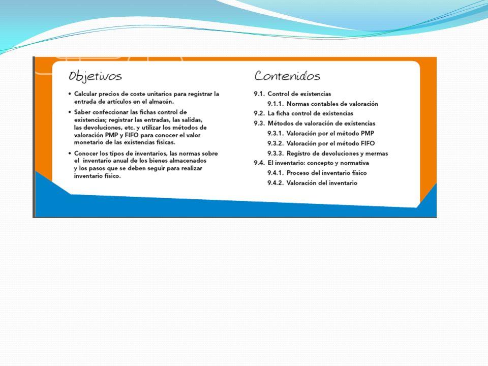 9.1.Control de existencias El control de existencias mediante inventario permanente.