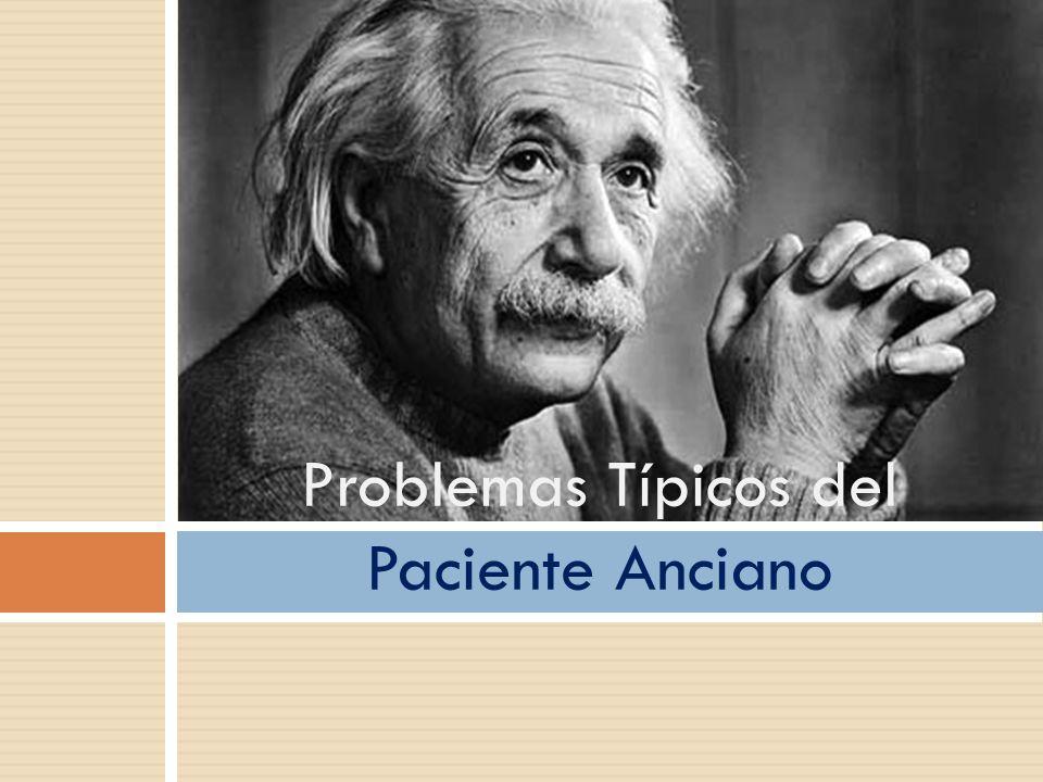Problemas Típicos del Paciente Anciano