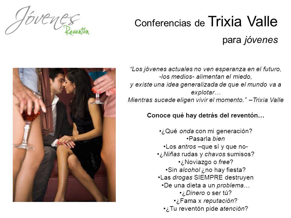 Conferencias de Trixia Valle para jóvenes Los jóvenes actuales no ven esperanza en el futuro, -los medios- alimentan el miedo, y existe una idea gener