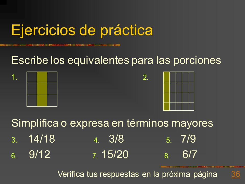 Expresión en menores Ésto indica que podemos pasar directamente del número dado, a la forma más simple. Veamos: 16 4 = 4 ; 16 = 4 20 5 5 20 5 Recuerda