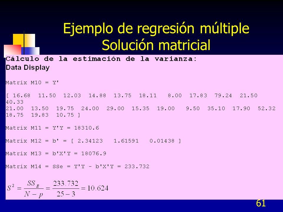 61 Ejemplo de regresión múltiple Solución matricial