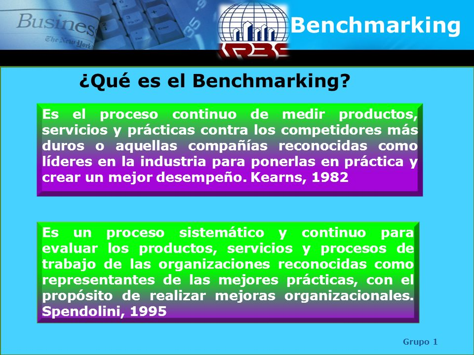 Fases Grupo 1 Identificar que se va a someter a benchmarking.