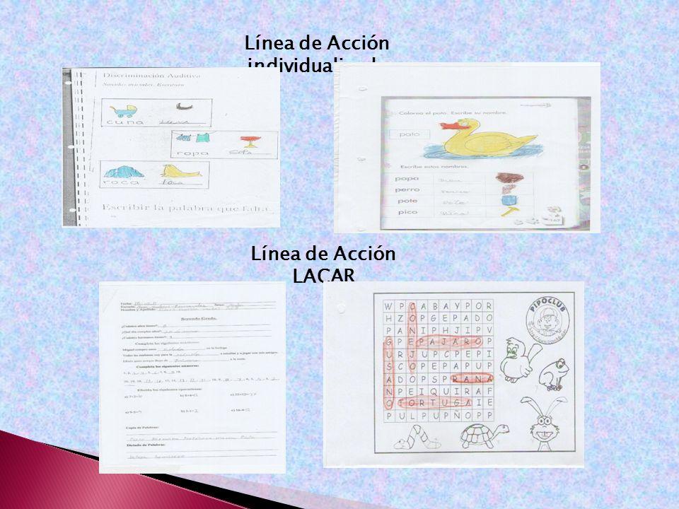 Línea de Acción individualizada Línea de Acción LACAR